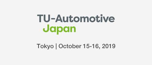TU Automotive Japan –October 15-16, 2019