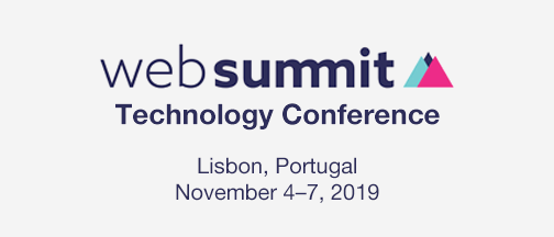 Web Summit Technology Conference – November 4-7, 2019