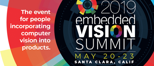 Embedded Vision Summit – May 20-23, 2019