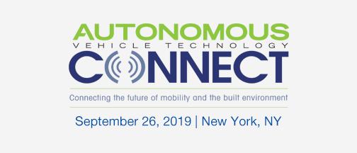 Autonomous Vehicle Technology Connect –September 26, 2019