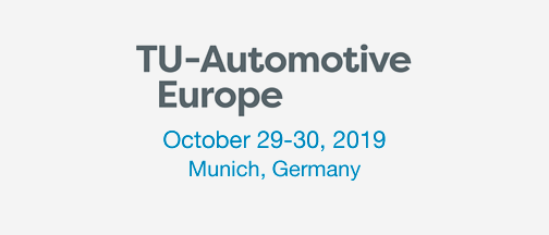 TU Automotive Europe – October 29-30, 2019