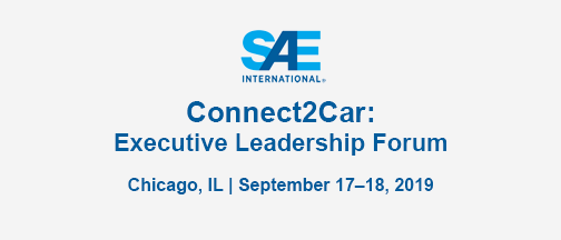 SAE Connect2Car Executive Leadership Forum – September 17-18, 2019