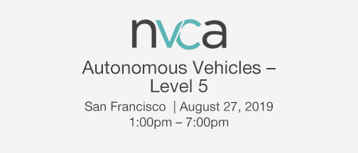NVCA Autonomous Vehicles – Level 5 Event – August 27, 2019