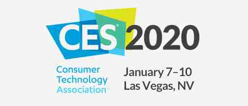 Consumer Electronics Show – January 7-10, 2020