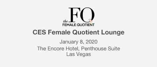 The Female Quotient At CES 2020