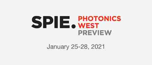 Photonics West Preview 2021